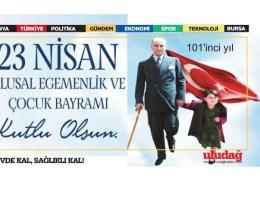 23 Nisan Ulusal Egemenlik ve Çocuk Bayramı'nın 101'inci yılını kutluyoruz