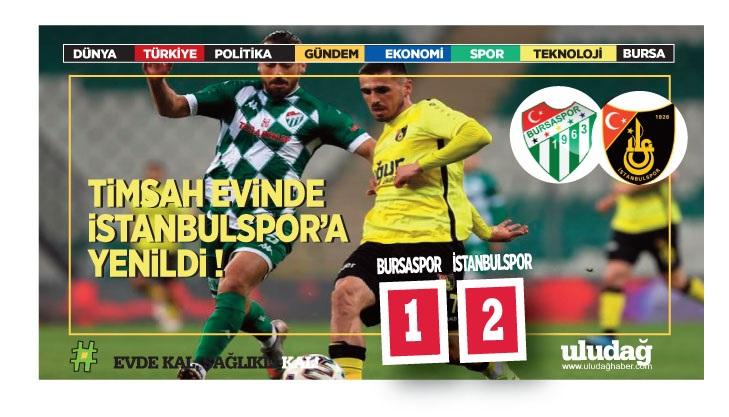 Bursaspor evinde kaybetti: 1-2