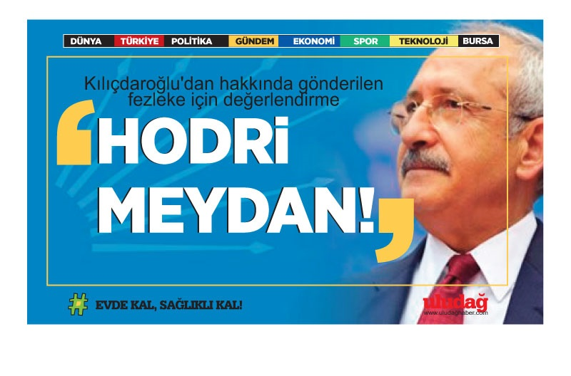 Kılıçdaroğlu'dan hakkında gönderilen fezleke için değerlendirme
