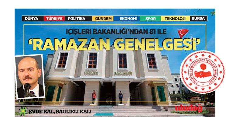 """İçişleri Bakanlığı'ndan 81 ile """"Ramazan"""" genelgesi"""