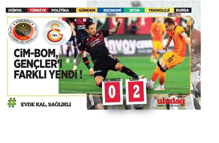 Galatasaray Ankara'da galip: 0-2