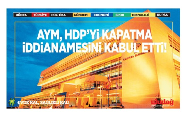 AYM, HDP'yi kapatma iddianamesini kabul etti