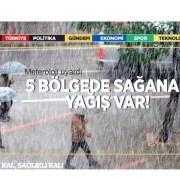 Marmara, Ege, Batı Akdeniz, Karadeniz ve İç Anadolu'da sağanak bekleniyor