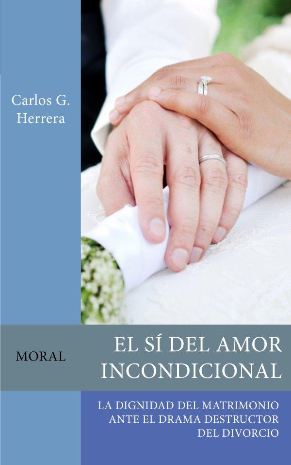 El sí del amor incondicional