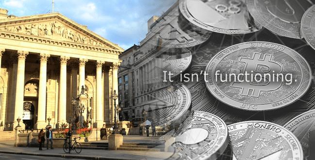 イギリス中央銀行:仮想通貨は「機能していない」