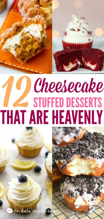 Cheesecake Stuffed Desserts