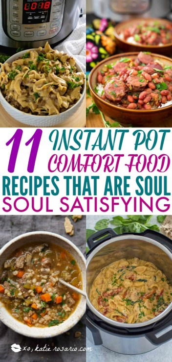 11 Instant Pot Comfort Food Recipes That Are Soul-Satisfying | Learn how to make comfort foods you know and love in a one-pot wonder machine like the instant pot. These instant pot comfort food recipes may seem too good to be true. With a little cleanup, you can have delicious soul-satisfying instant pot comfort food meals you can't wait to make. #xokatierosario #instantpotrecipes #instantpotcomfortfood #fastcomfortfood