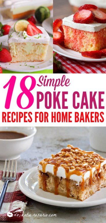Poke Cakes make a foolproof, easy dessert every time. These poke cake recipes are quick and easy cakes that you need to try. It's a brilliant way to make delicious desserts every time because most of these poke cake recipe starts with simple store-bought ingredients, you see all the time and probably have in your kitchen already! #xokatierosario #pokecakerecipes #easypokecakerecipes #quickcakerecipes