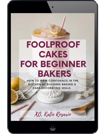 Foolproof Cakes for Beginner Bakers eBook by XO, Katie Rosario