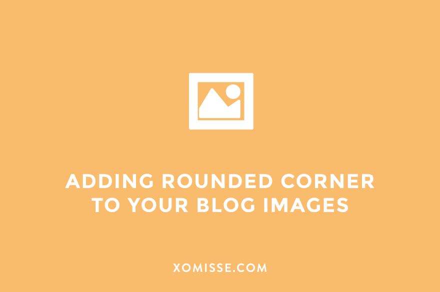 How to automatically add rounded corners to your blog images