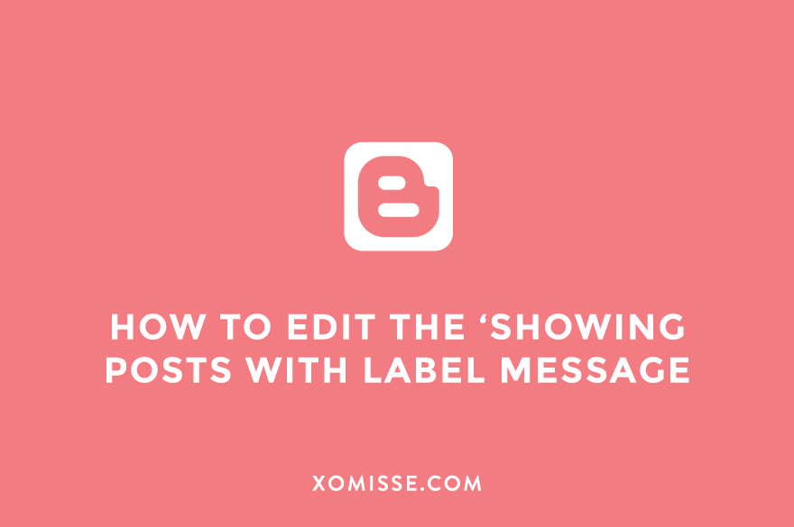 How to change the showing posts with label message on Blogger