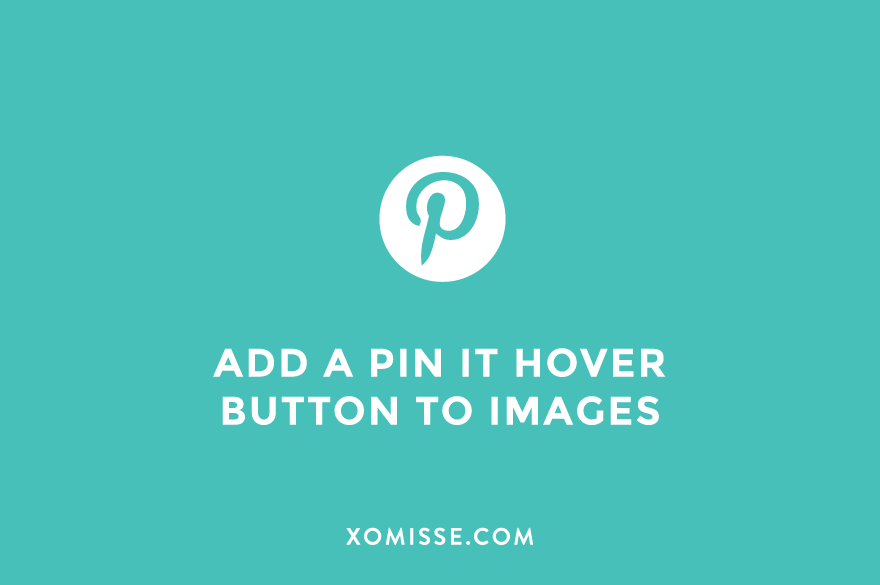 How to add a Pin/Save it hover button to images on Blogger