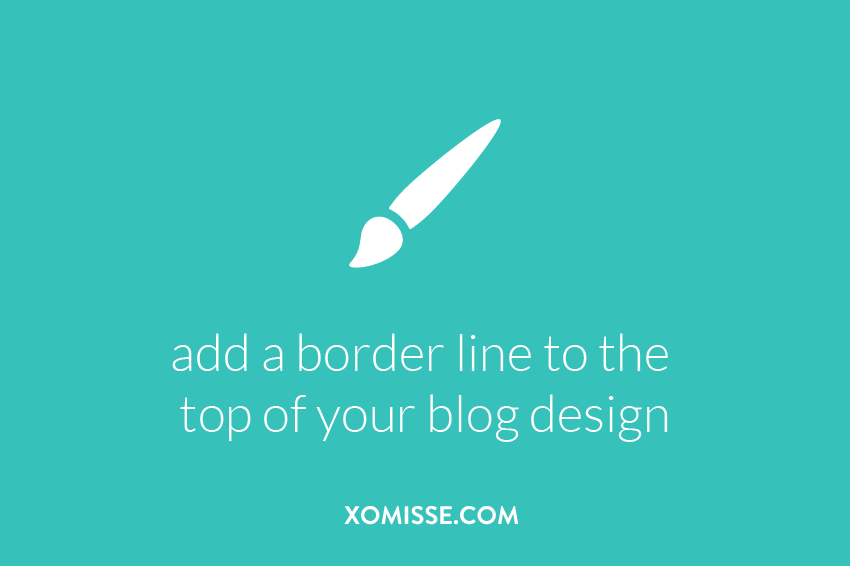 add a border line to the top of your blog design