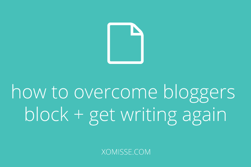 AVOID BLOGGING BURNOUT + OVERCOME BLOGGERS BLOCK