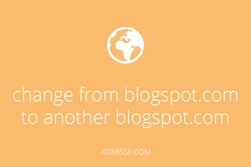 step by step guide to changing your blog name from a blogger subdomain to another blogger subdomain.