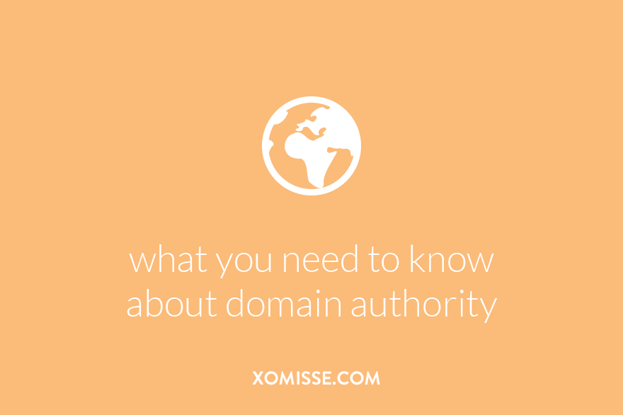 What you need to know about domain authority as a blogger