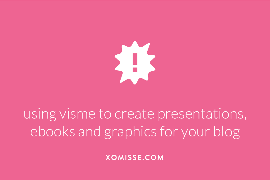 using visme to create presentations, ebooks and graphics for your blog