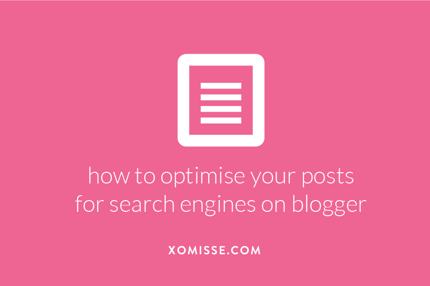 how to optimise your posts for search engines on blogger