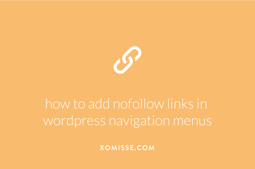 How to add nofollow links in WordPress navigation menus (and make navigation links open in new tab/window)