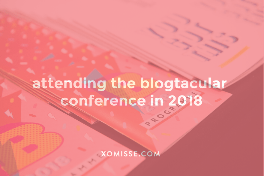 Blogtacular Conference, London, 2018