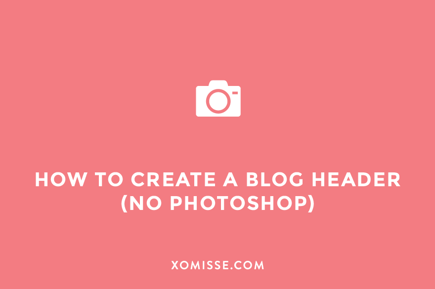How to create a blog header and logo without Photoshop