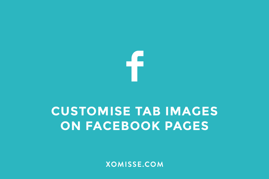 How to customise the tab images on Facebook pages