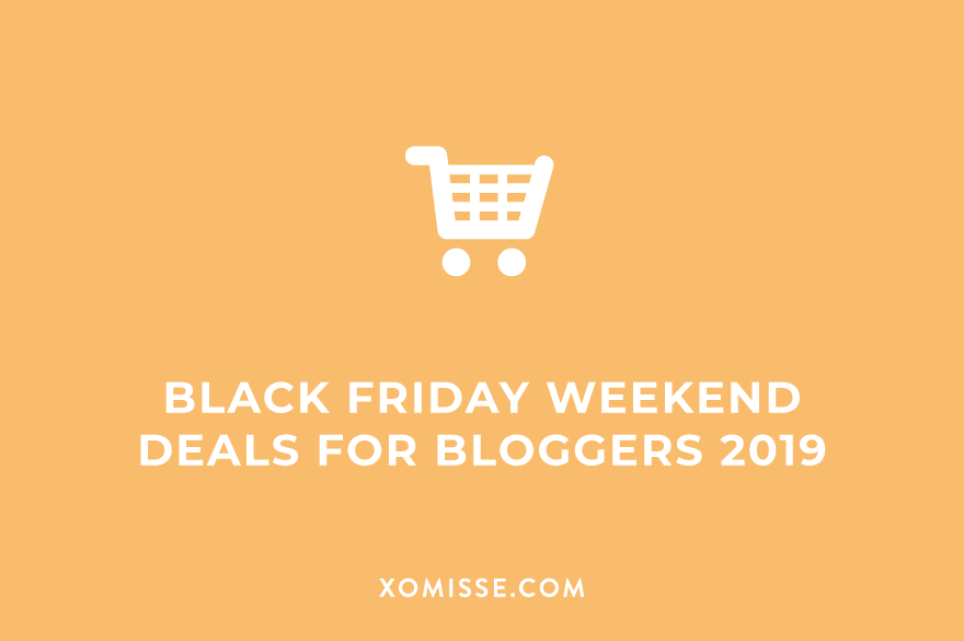 Black Friday 2019 weekend deals for bloggers and WordPress users