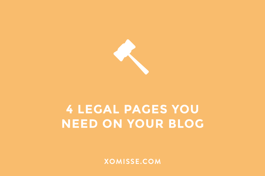 Legal pages you NEED to have on your blog or website