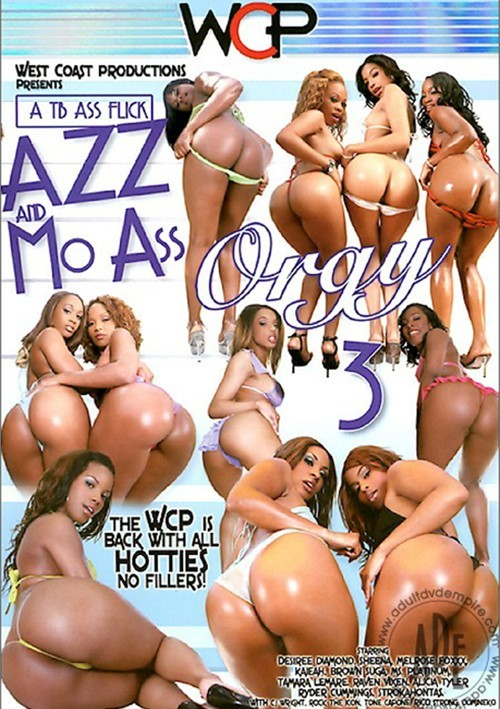 Azz And Mo Ass Orgy 3