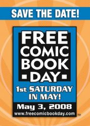 Free Comic Book Day - Sat. May 3rd, 2008