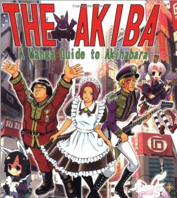 The Akiba: A Manga Guide to Akihabara