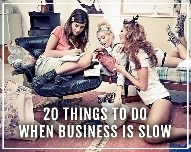 20 things to do when business is slow from XOSarah.com
