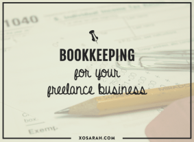 Bookkeeping for your freelance business from XOSarah.com