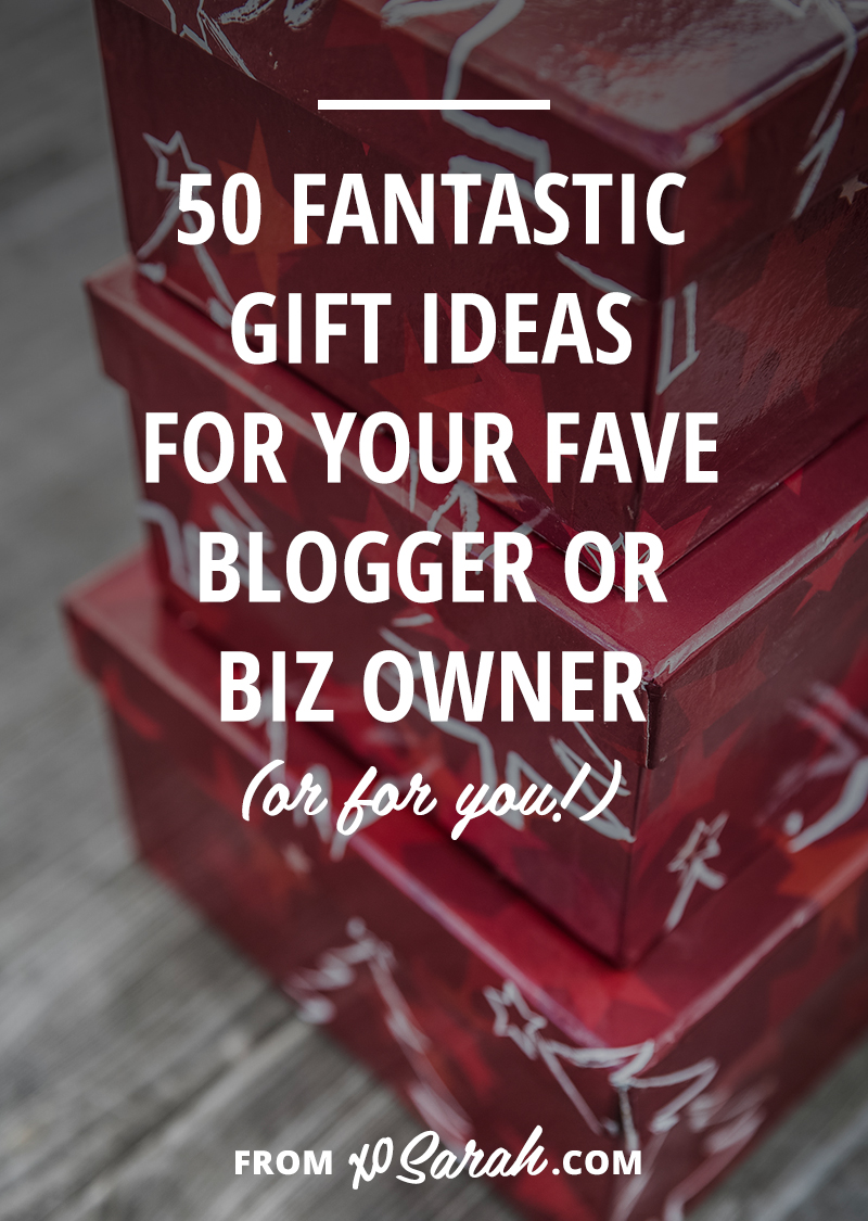 Whether you're getting or gifting, here are 50 products and programs that would make any blogging or biz owner super happy this holiday season!