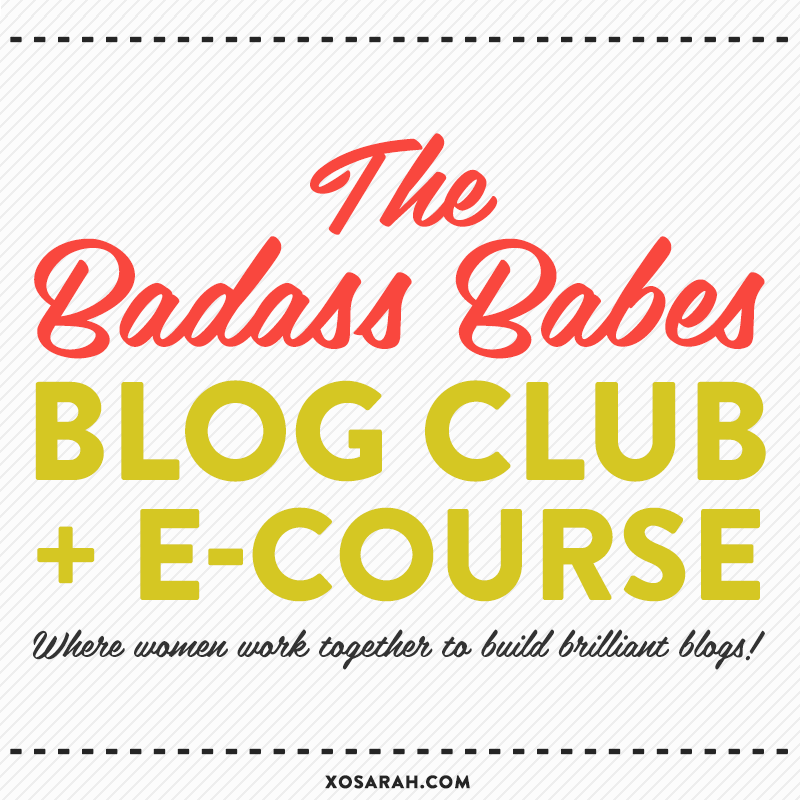 The Badass Babes Blog Club + E-Course