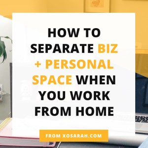 Hey solopreneur, is your personal life and business life melding into one mess of non-stop work? Here's how I keep that work/life balance when working from home.