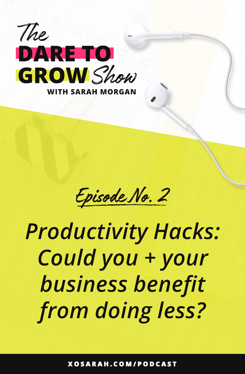 In this episode of the Dare to Grow Show Podcast I'm sharing how to pare down your tasks so you can be MORE effective, get more clients, customers, and increase your revenue. Steal my best tips to be more productive and get more done every day.