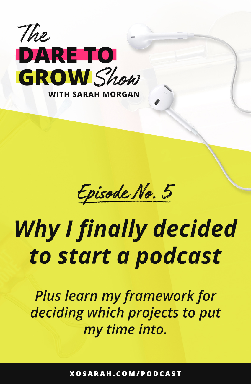 Wondering whether to start your own podcast? In this episode I'm sharing the moment that made me a podcast convert. Plus my framework for deciding which projects to put my time, energy, and money into. If you're thinking that podcasting may be in your future, this episode is for you!