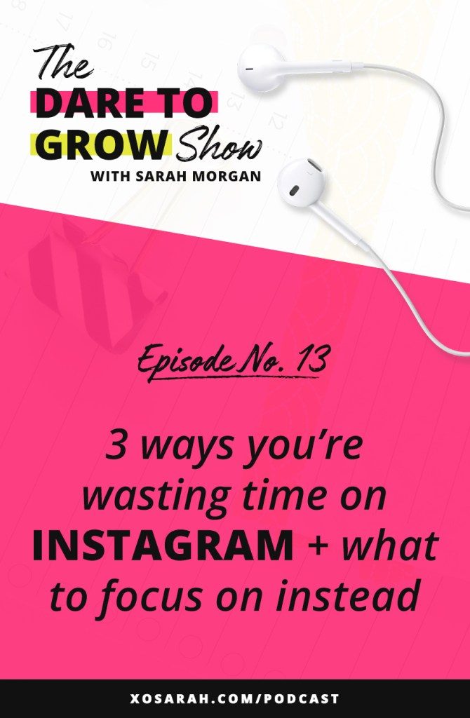 On this week's Dare to Grow Show, I'm sharing the top 3 Instagram strategies that are wasting your time. These outdated ideas can slow your sales, keep from growing your followers, and even get your account blocked. Click through to listen to the episode!
