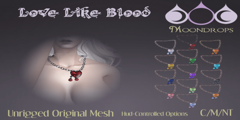 Moondrops- Love Like Blood Necklace http://maps.secondlife.com/secondlife/Nouveaux/93/200/22