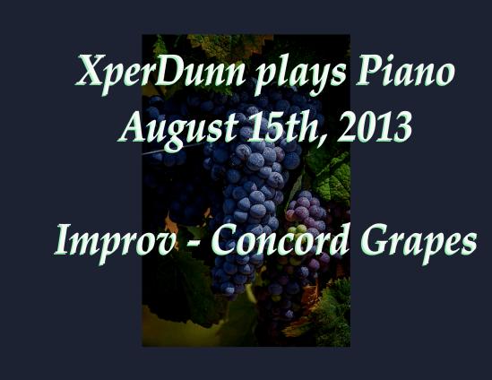 Improv - Concord Grapes   (2013Aug15)