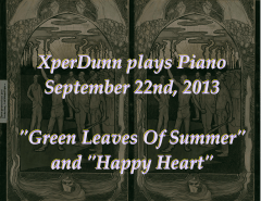 """Green Leaves Of Summer"" and ""Happy Heart"""