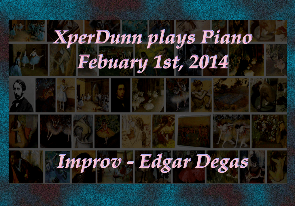 20140201XD-Improv-EdgarDegas(TitlesCARD)