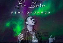 Photo of DOWNLOAD Music: Femi Okunuga – Bo Itoro