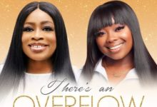 Photo of {Music}: There's An Overflow – Sinach Ft. Jekalyn Carr