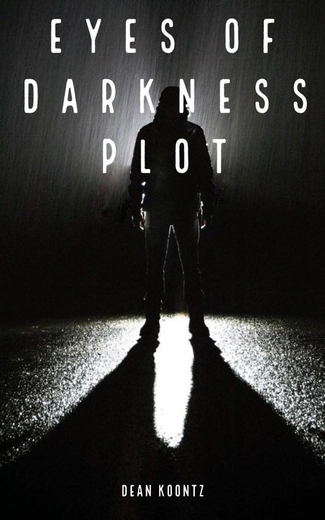 Eyes of Darkness Plot