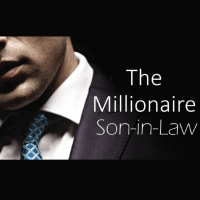 Millionaire Son in Law Novel Chapter 21 - 22
