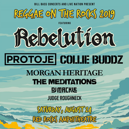 REGGAE ON THE ROCKS 31st Anniversary REBELUTION