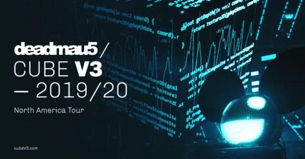 deadmau5 Announces 'CUBE V3 TOUR' North America 2019