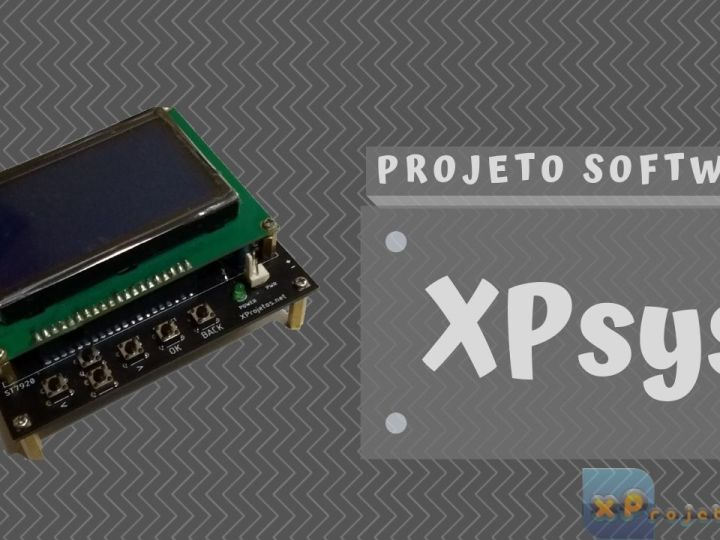 XPsys – Sistema para ESP32 com ST7920